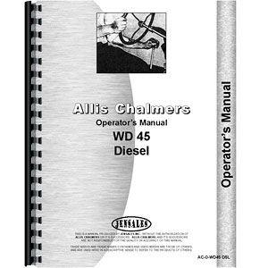 Operators Manual (Allis Chalmers Model WD45 Diesel)