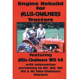 Rebuild Video (Allis Chalmers WC, WD, WD45, WF, WI and WS Engine)