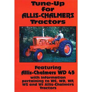 Tune Up Video (Allis Chalmers WC, WD, WD45, WF, WI and WS)