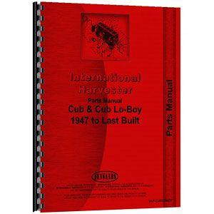 Parts Manual (International/Farmall Cub & Cub Lo-Boy Tractor)