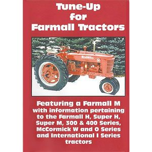 Tune Up Video (International/Farmall M, H, Super M and H, 300 and 400 Series)