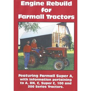 Engine Rebuild Video (International/Farmall A, C, Super A and C, 100 and 200 Series)