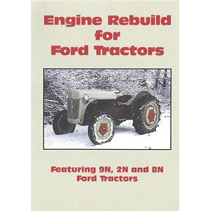 Engine Rebuild Video (Ford - 9N, 2N, 8N)