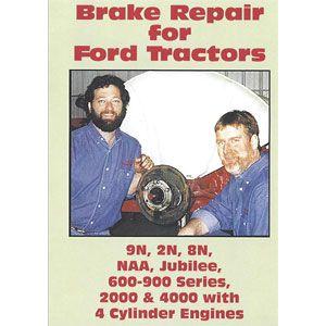Brake Repair Video (Ford 9N, 2N, 8N, 600 - 900 Series)