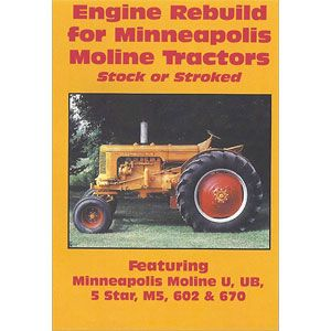 Engine Rebuild Video for Minneapolis Moline Models M5, M602, 602, U, UB and 5 Star