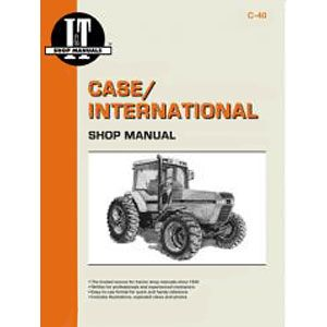 I & T Shop Manual C-40 (Case/International 7110, 7120, 7130, 7140)