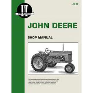 I & T Shop Repair Manual for John Deere 50, 60 and 70 (Non-Diesel)